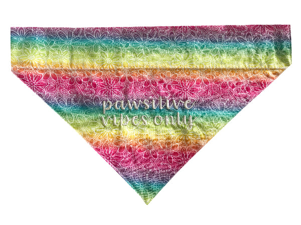 Pawsitive Vibes Only - Rainbow