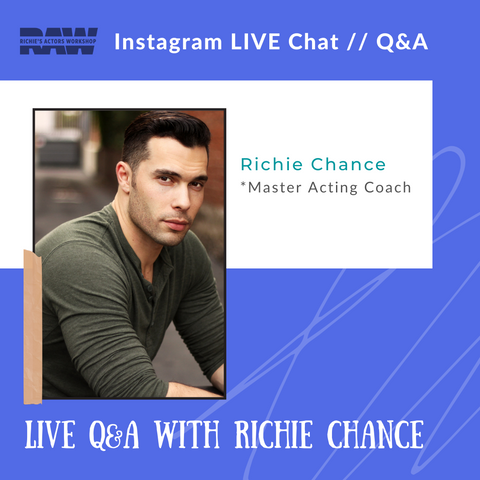 Q&A with Master Acting Coach Richie Chance