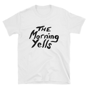 THE MORNING YELLS LOGO TEE - THE ROADHOUSE