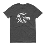 THE MORNING YELLS VINTAGE HEATHER TEE - THE ROADHOUSE