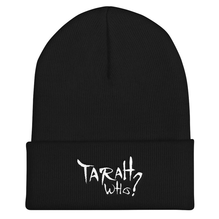TARAH WHO? FULL LOGO BEANIE - THE ROADHOUSE