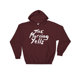 THE MORNING YELLS LOGO HOODIE - THE ROADHOUSE