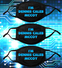 Load image into Gallery viewer, ALL NEW! 3 PACK -KIDS I'm Dennis Caleb McCoy! Face Mask