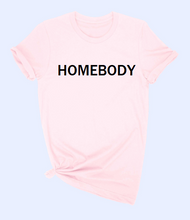 Load image into Gallery viewer, HOMEBODY Tee