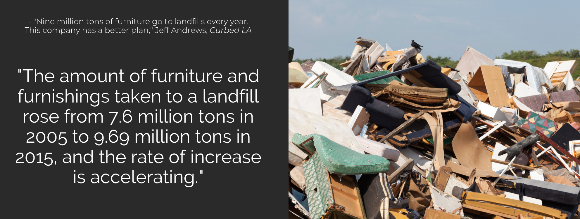 The US contributes over 9 million tons of furniture to landfills each year