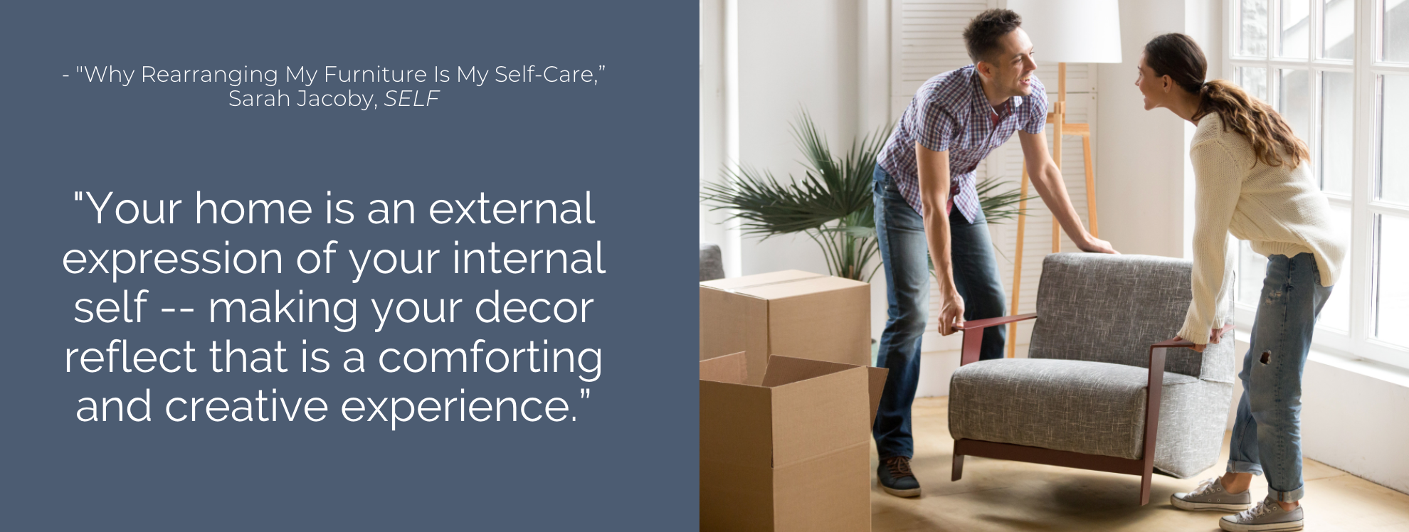 Your home is an external expression of your internal self
