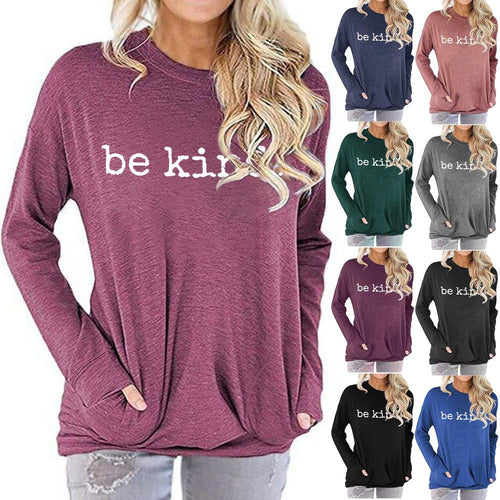 Women Be Kine Letter Print Long Sleeve Round Neck Pocket Casual Shirt Tops