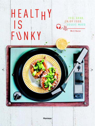 Mich Baron - Healthy is Funky