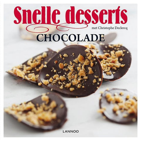 Christophe Declerq - Snelle Desserts - Chocolade