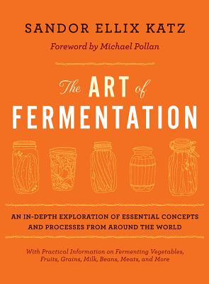 Sandor Ellix Katz - The art of fermentation