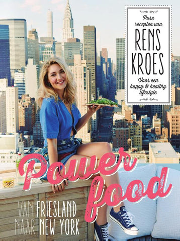 Rens Kroes - Powerfood-Van Friesland naar New York