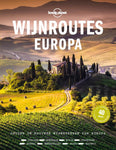 Lonely Planet - Wijnroutes Europa