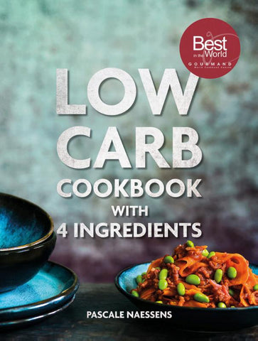 Pascale Naessens - Low carb cookbook 4 ingredients