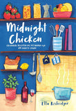 Ella Risbridger - Midnight chicken