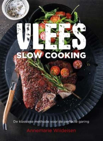 Annemarie Wildeisen - Vlees slow cooking