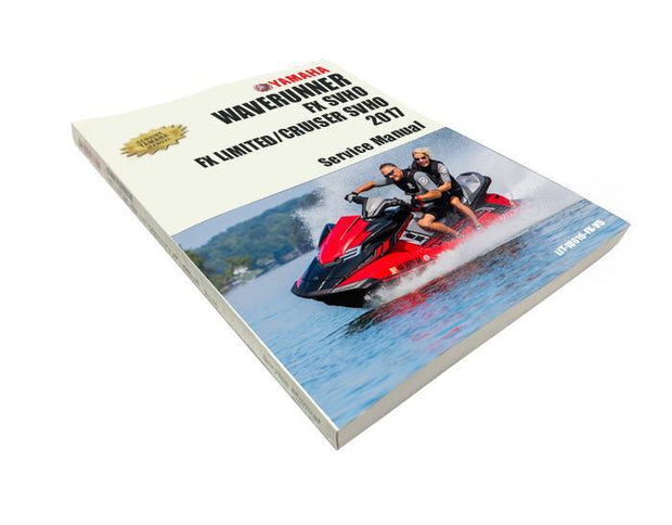 YAMAHA FX SVHO/FX CRUISER SVHO/2017 FX LIMITED SVHO GENUINE SERVICE MANUAL