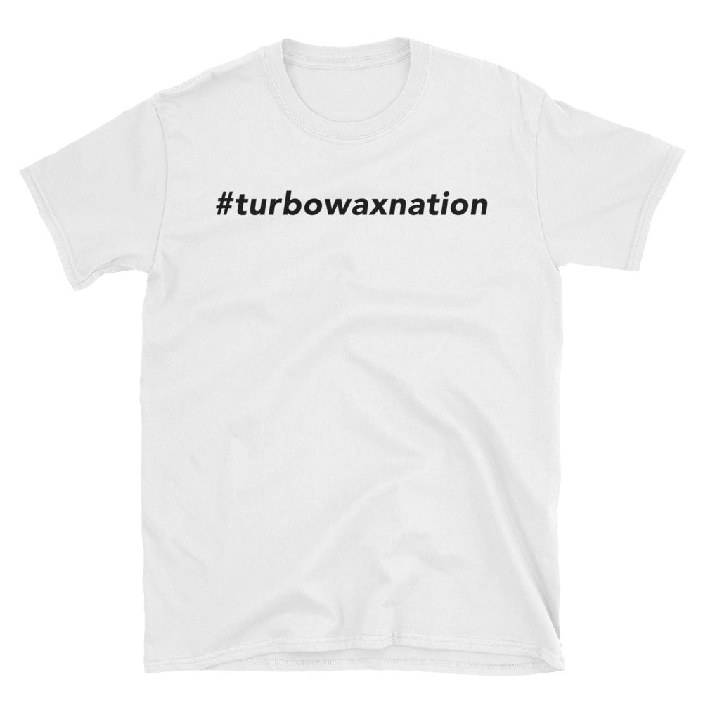 Unisex #TurboWaxNation Tee - Turbo Wax Store