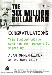 2007 Six Million Dollar Man Colour Autograph #A21 - Alan Oppenheimer | Eastridge Sports Cards