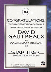 2007 Complete Star Trek Movies Autographs #A24 - David Gautreaux as Commander Branch | Eastridge Sports Cards