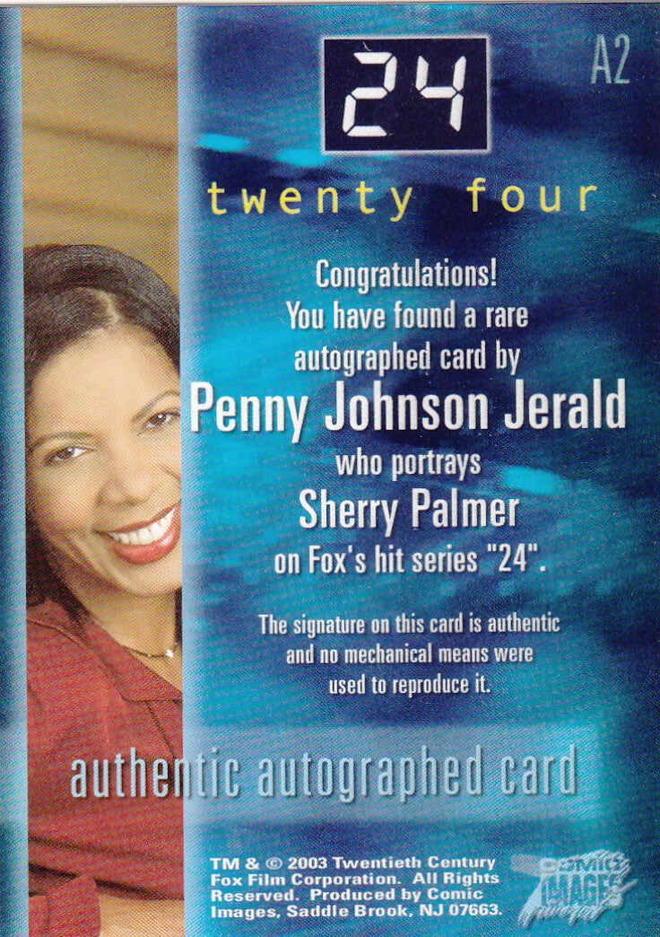 2003 24 Seasons One and Two Autographs #A2 - Penny Johnson Jerald as Sherry Palmer | Eastridge Sports Cards