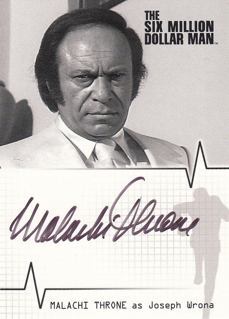 2004 Complete Six Million Dollar Man Seasons One and Two Autographs #A6 - Malachi Throne | Eastridge Sports Cards