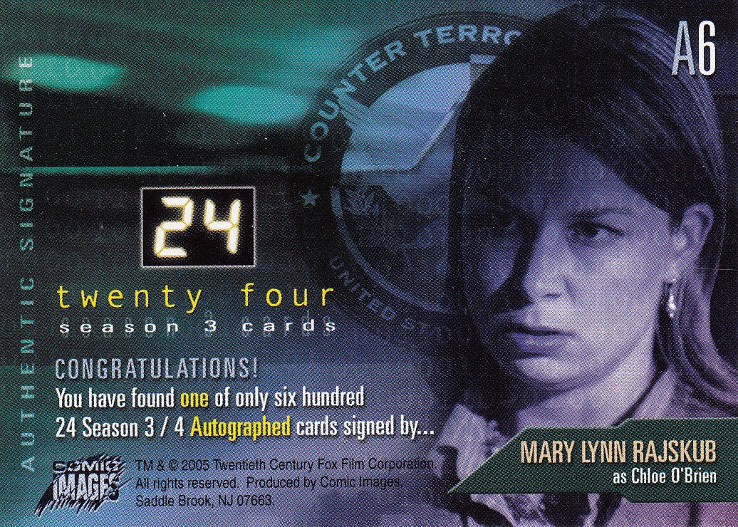 2005 24 Season Three Autographs #A6 - Mary Lynn Rajskub as Chloe O'Brien | Eastridge Sports Cards