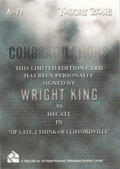 2005 Twilight Zone Science and Superstition Autographs #A71 - Wright King | Eastridge Sports Cards