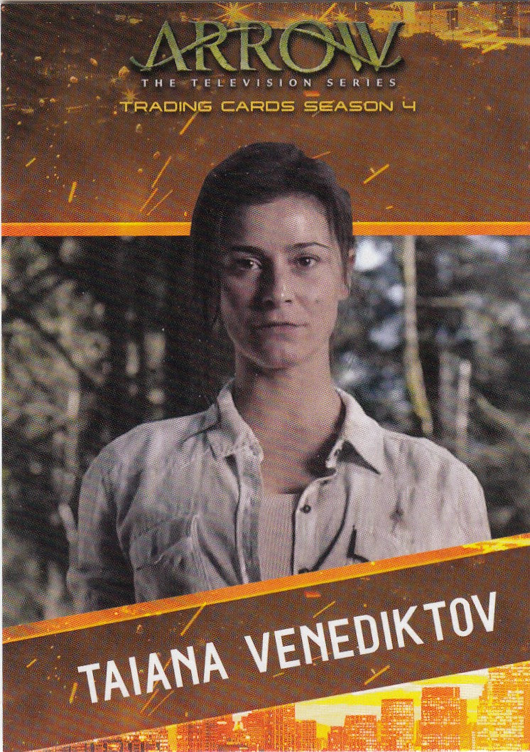 2017 Arrow Season Four Character Bios #CB7 - Taiana Venediktov | Eastridge Sports Cards