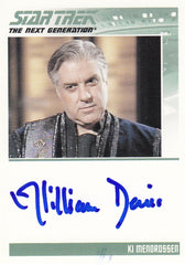 2011 Complete Star Trek The Next Generation Autographs #NNO - William Denis as Ki Mendrossen | Eastridge Sports Cards