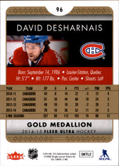 2014-15 Fleer Ultra Gold Medallion #096 David Desharnais | Eastridge Sports Cards
