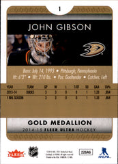 2014-15 Fleer Ultra Gold Medallion #001 John Gibson | Eastridge Sports Cards