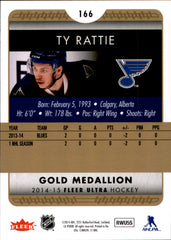2014-15 Fleer Ultra Gold Medallion #166 Ty Rattie | Eastridge Sports Cards