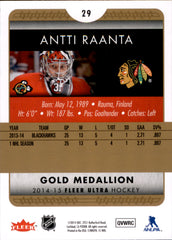 2014-15 Fleer Ultra Gold Medallion #029 Antti Raanta | Eastridge Sports Cards
