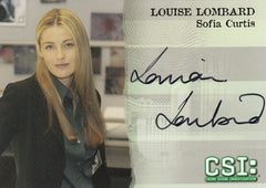 2006 CSI Series Three Autographs #CSIV-A7 - Louise Lombard as Sofia Curtis | Eastridge Sports Cards