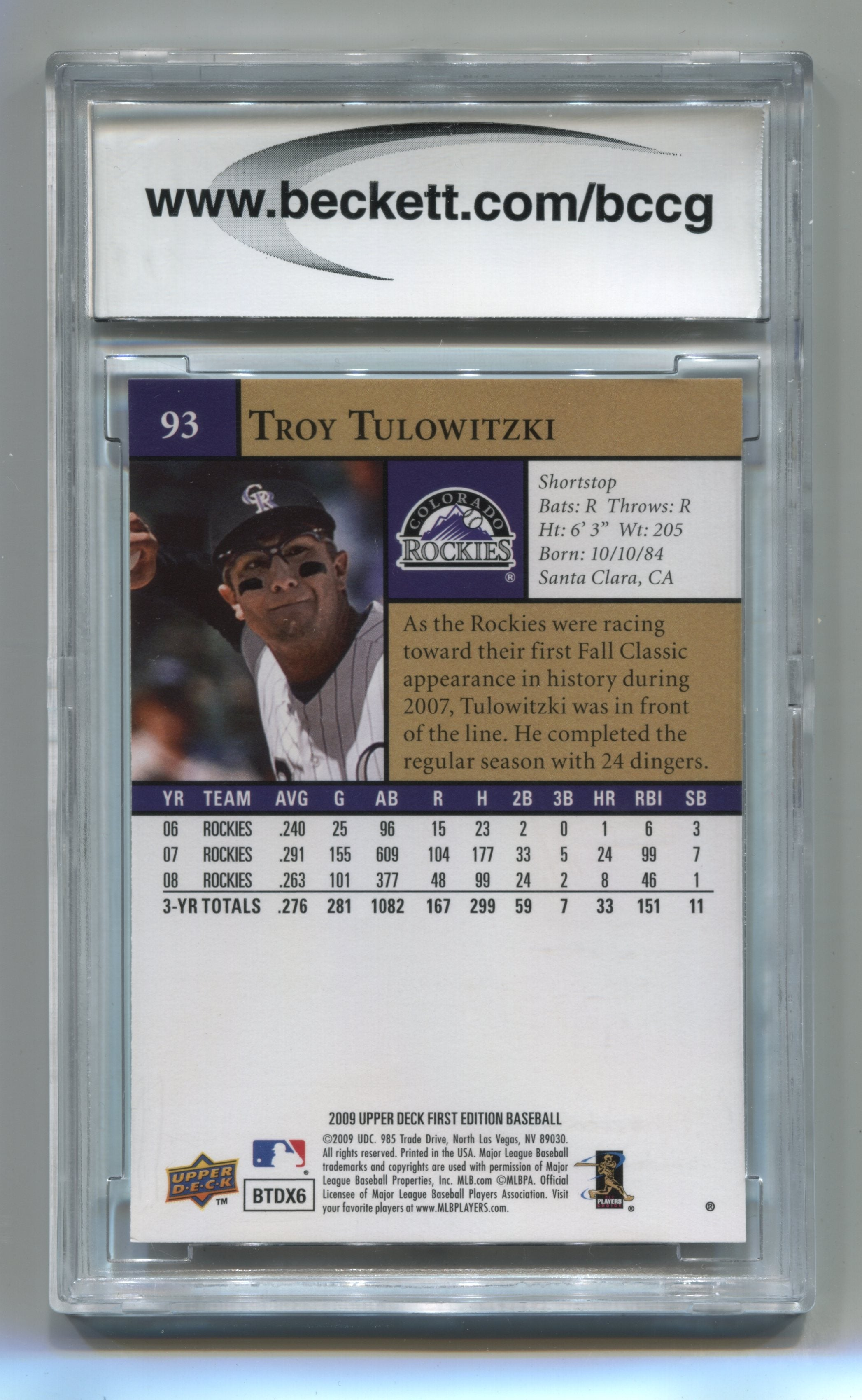 2009 Upper Deck First Edition #93 Troy Tulowitzki BCCG 10 | Eastridge Sports Cards