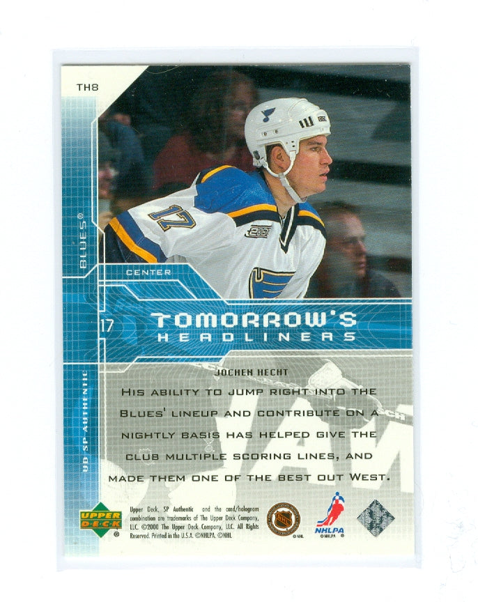 1999-00 SP Authentic Tomorrow's Headliners #TH08 Jochen Hecht | Eastridge Sports Cards