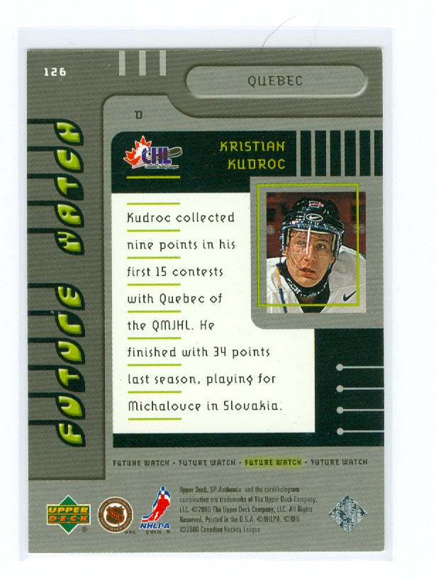 1999-00 SP Authentic #126 Kristian Kudroc #/2000 (Rookie) | Eastridge Sports Cards