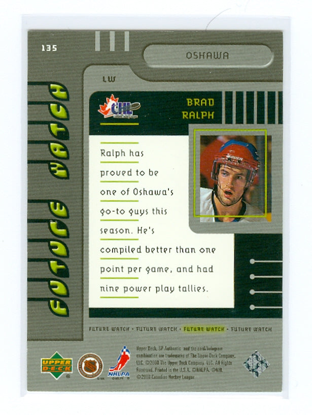 1999-00 SP Authentic #135 Brad Ralph #/2000 (Rookie) | Eastridge Sports Cards