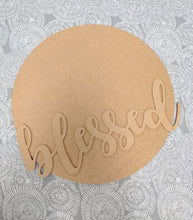"Load image into Gallery viewer, 18"" Wood Round + Blessed Cutout Bundle"