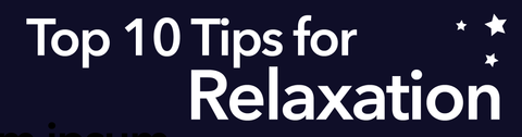 Top 10 Tips for Relaxation