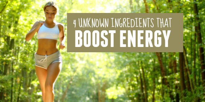 4 Ingredients to Boost Energy Naturally
