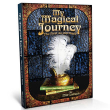 Load image into Gallery viewer, Milt Larsen's My Magical Journey Book