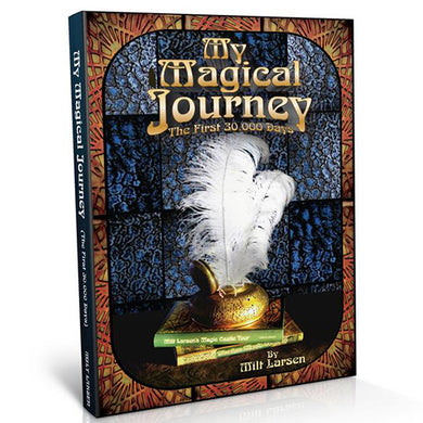 Milt Larsen's My Magical Journey Book