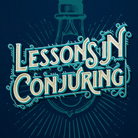 Magic University | Level 3 | Advanced Magic | Tuesdays, Starting January 7, 2020 at 7:30pm