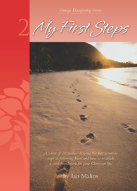 Discipleship Series – Book 2: My First Steps - Omega Discipleship Ministries