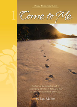 Discipleship Series – Book 1: Come To Me - for seekers - Omega Discipleship Ministries