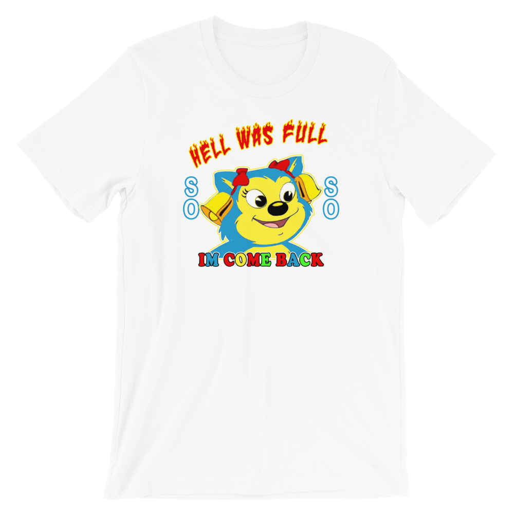 I COME BACK  T-Shirt