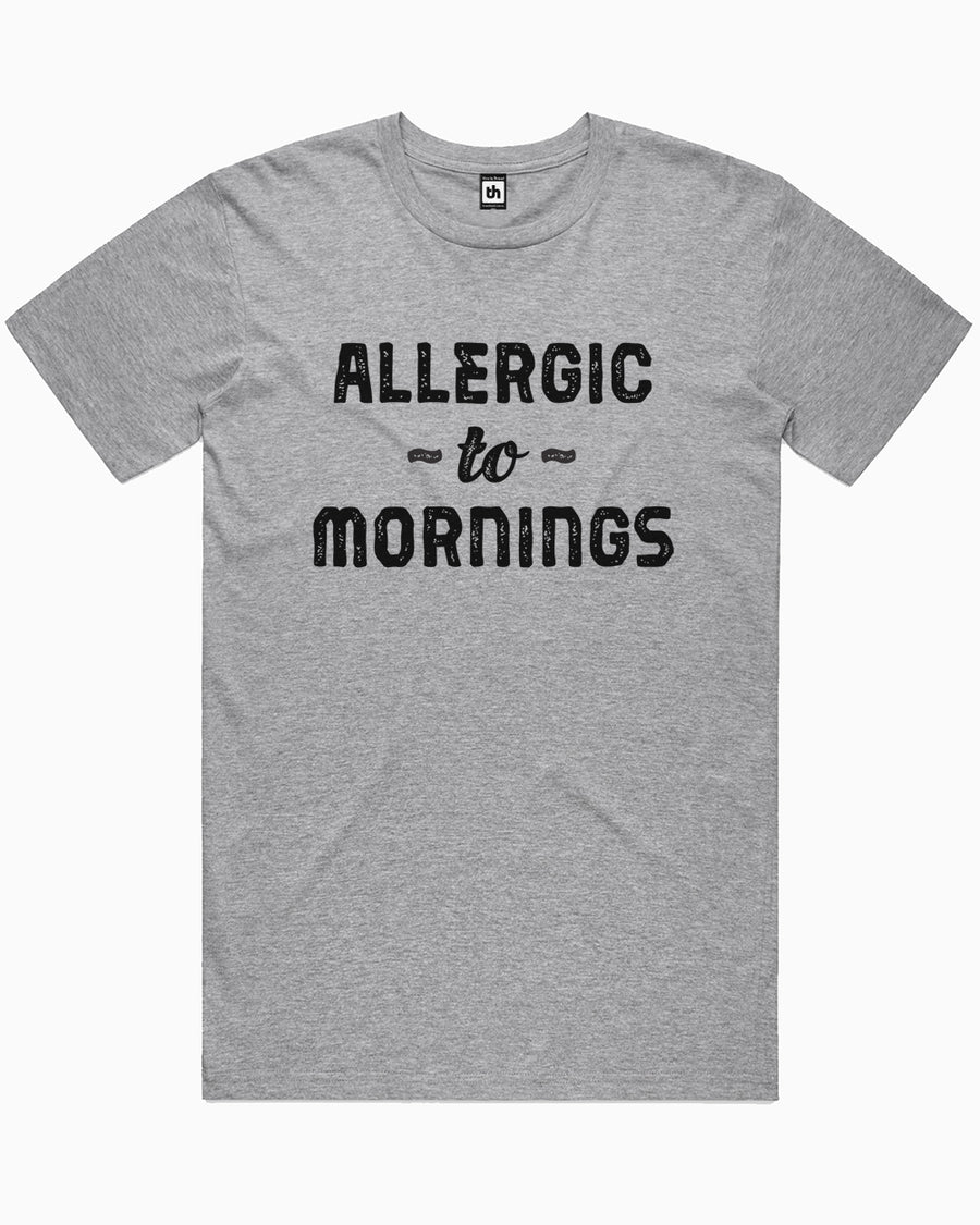 Allergic To Mornings T-Shirt Australia Online