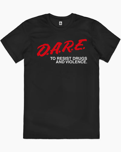 DARE to Resist Drugs and Violence T-Shirt Australia Online
