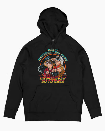 Don't Go to 2020 Hoodie Australia Online